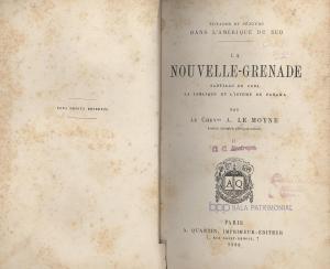 Le Nouvelle-Grenade, Santiago de Cuba, la Jamaique et L´isthme de Panama. París. A Quiantin. 1880.