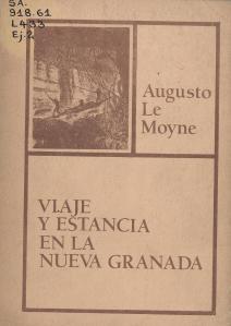 Viaje y estancia en la Nueva Granada. Bogotá. Incunables. 1985