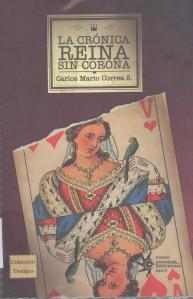 La crónica reina sin corona